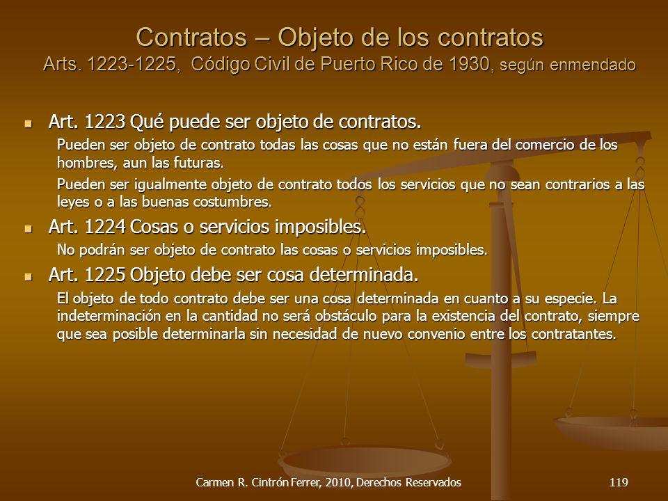 Art. 1223 Qué puede ser objeto de contratos. Art. 1223 Qué puede ser objeto de contratos. Pueden ser objeto de contrato todas las cosas que no están f