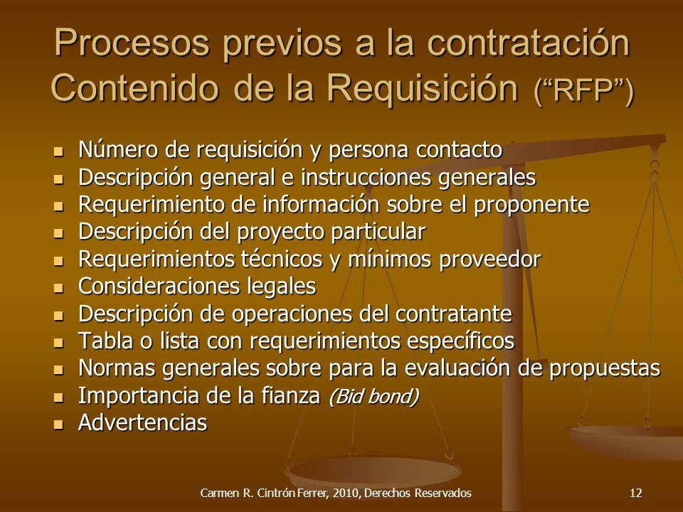 Procesos previos a la contratación Contenido de la Requisición (RFP) Número de requisición y persona contacto Número de requisición y persona contacto