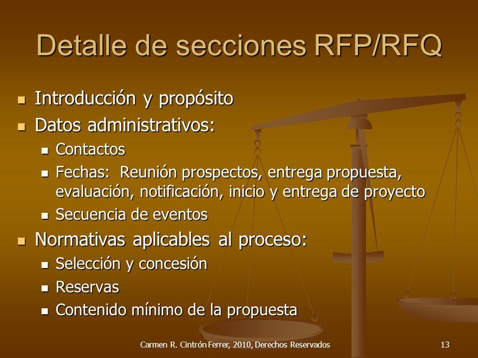 Detalle de secciones RFP/RFQ Introducción y propósito Introducción y propósito Datos administrativos: Datos administrativos: Contactos Contactos Fecha