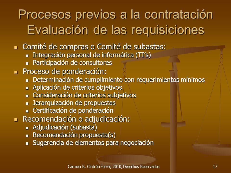 Procesos previos a la contratación Evaluación de las requisiciones Comité de compras o Comité de subastas: Comité de compras o Comité de subastas: Int