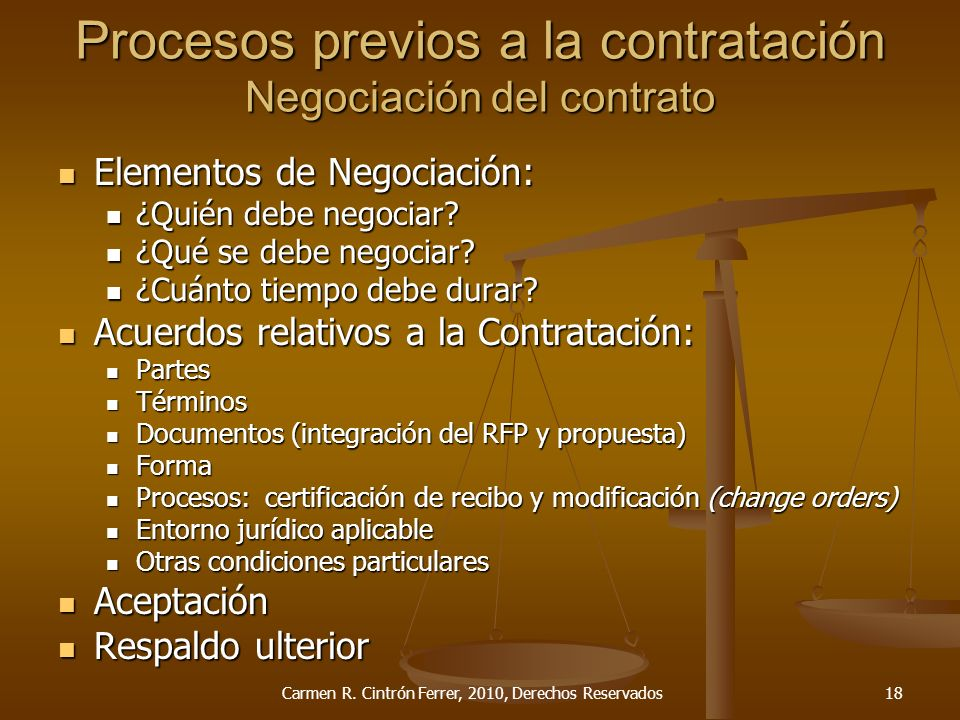 Procesos previos a la contratación Negociación del contrato Elementos de Negociación: Elementos de Negociación: ¿Quién debe negociar? ¿Quién debe nego