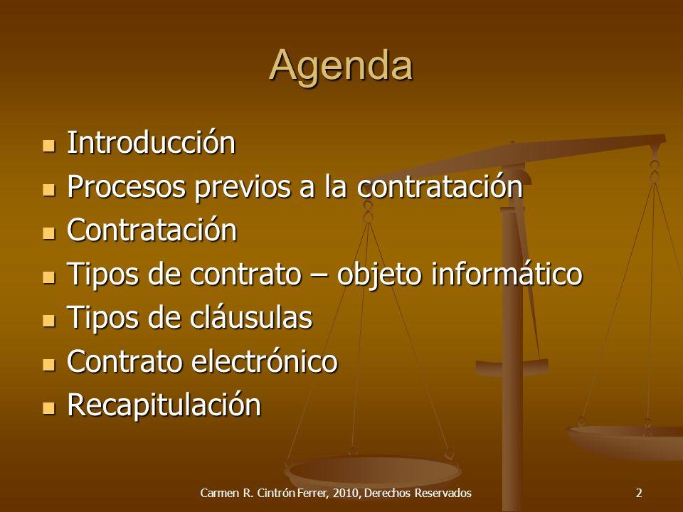 Agenda Introducción Introducción Procesos previos a la contratación Procesos previos a la contratación Contratación Contratación Tipos de contrato – o