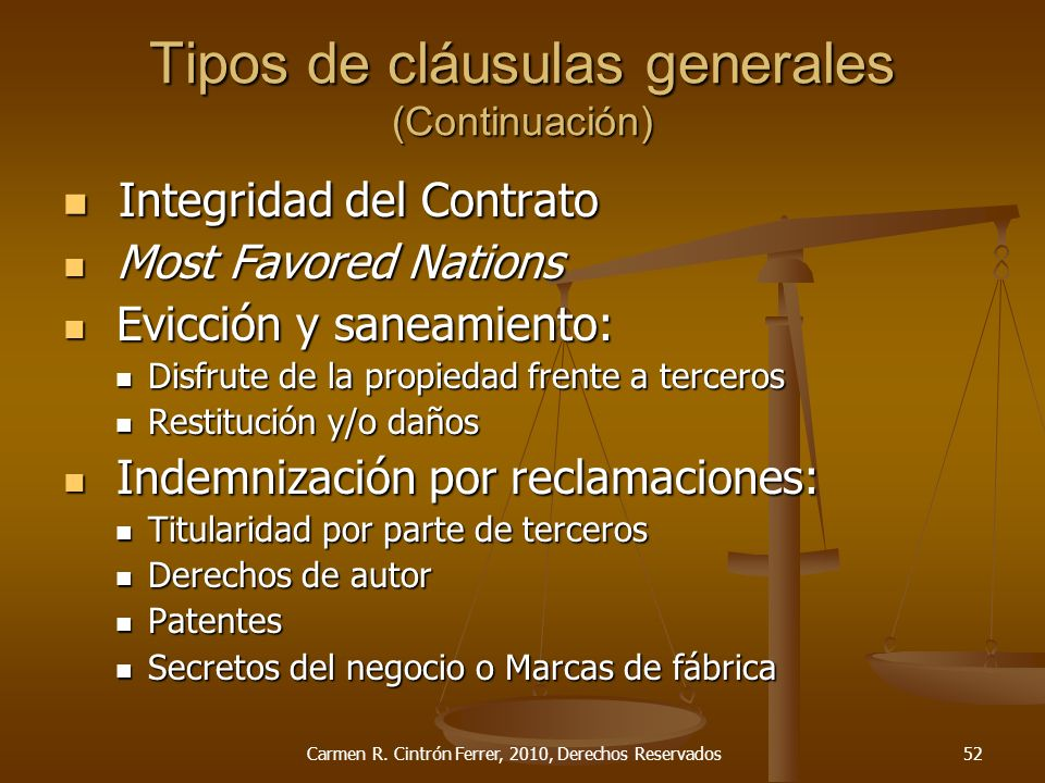 Integridad del Contrato Integridad del Contrato Most Favored Nations Most Favored Nations Evicción y saneamiento: Evicción y saneamiento: Disfrute de