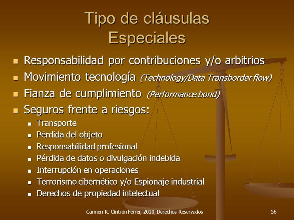 Tipo de cláusulas Especiales Responsabilidad por contribuciones y/o arbitrios Responsabilidad por contribuciones y/o arbitrios Movimiento tecnología (