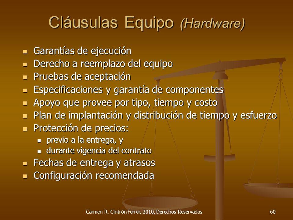 Cláusulas Equipo (Hardware) Garantías de ejecución Garantías de ejecución Derecho a reemplazo del equipo Derecho a reemplazo del equipo Pruebas de ace