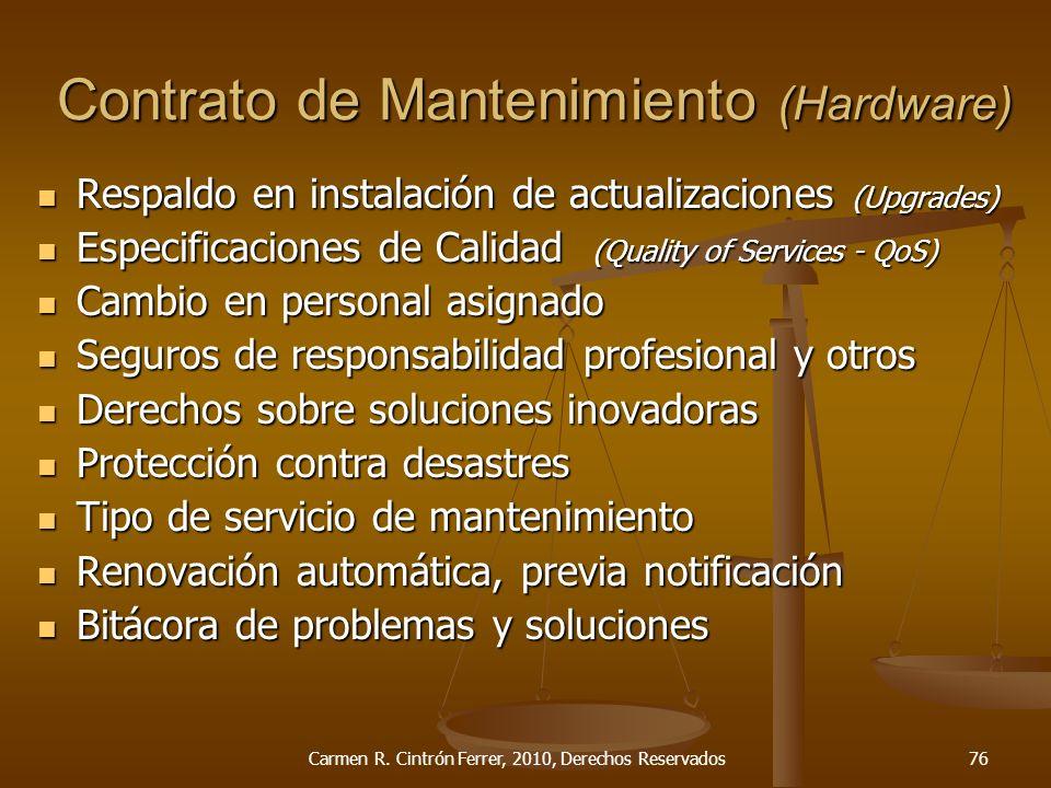 Respaldo en instalación de actualizaciones (Upgrades) Respaldo en instalación de actualizaciones (Upgrades) Especificaciones de Calidad (Quality of Se