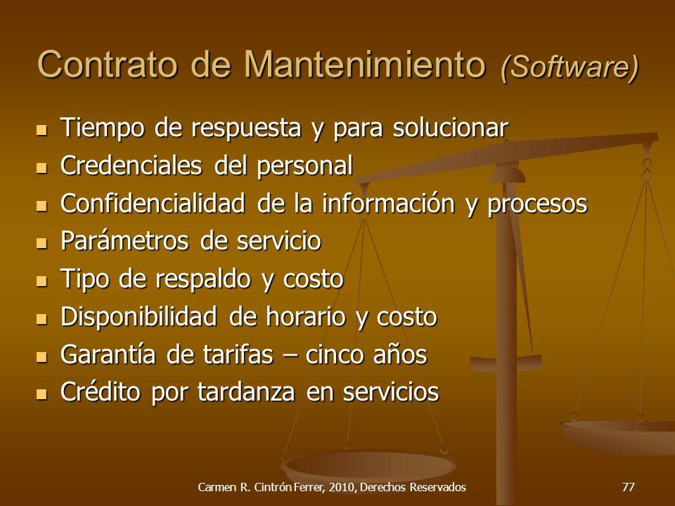Tiempo de respuesta y para solucionar Tiempo de respuesta y para solucionar Credenciales del personal Credenciales del personal Confidencialidad de la