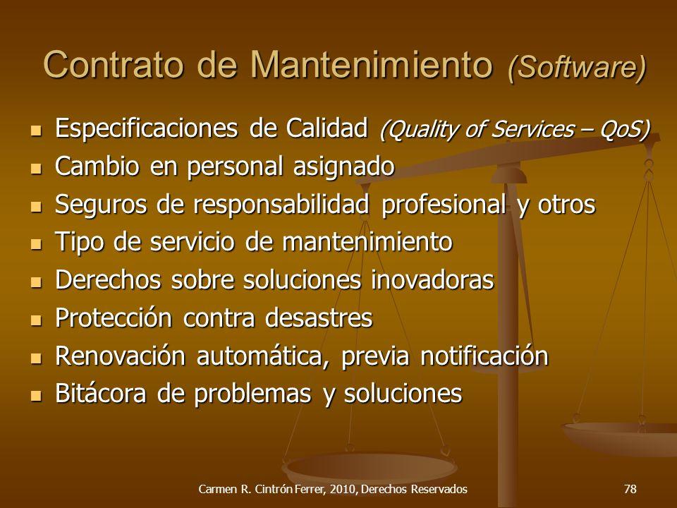 Especificaciones de Calidad (Quality of Services – QoS) Especificaciones de Calidad (Quality of Services – QoS) Cambio en personal asignado Cambio en