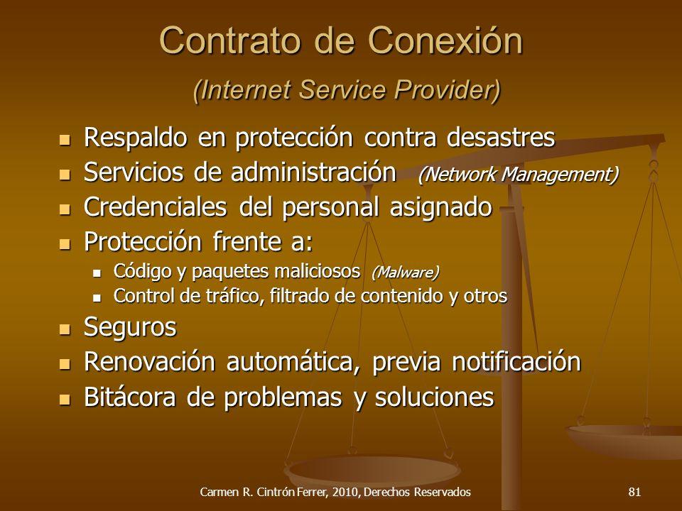 Respaldo en protección contra desastres Respaldo en protección contra desastres Servicios de administración (Network Management) Servicios de administ