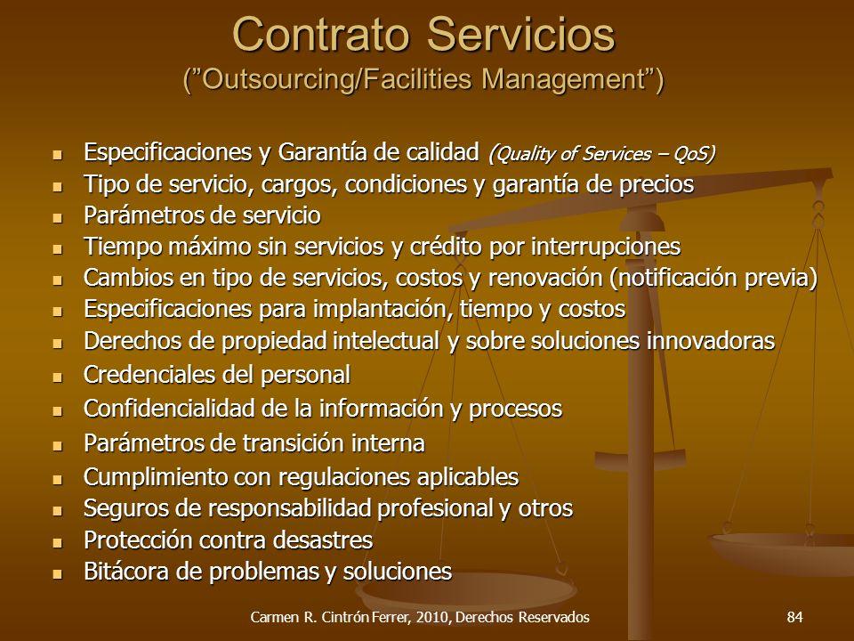 Especificaciones y Garantía de calidad ( Quality of Services – QoS) Especificaciones y Garantía de calidad ( Quality of Services – QoS) Tipo de servic