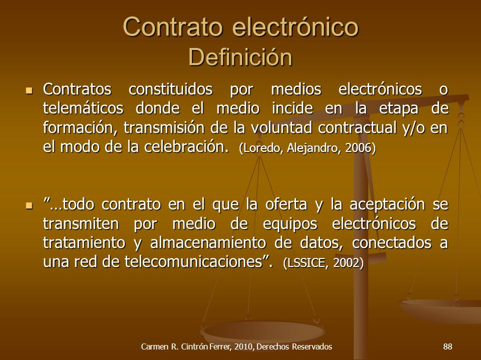 Contrato electrónico Definición Contratos constituidos por medios electrónicos o telemáticos donde el medio incide en la etapa de formación, transmisi