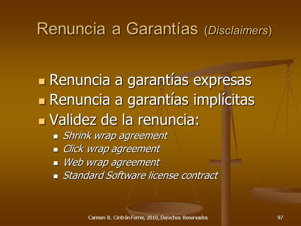 Renuncia a Garantías (Disclaimers) Renuncia a garantías expresas Renuncia a garantías expresas Renuncia a garantías implícitas Renuncia a garantías im