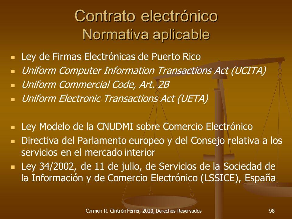 Contrato electrónico Normativa aplicable Ley de Firmas Electrónicas de Puerto Rico Uniform Computer Information Transactions Act (UCITA) Uniform Comme