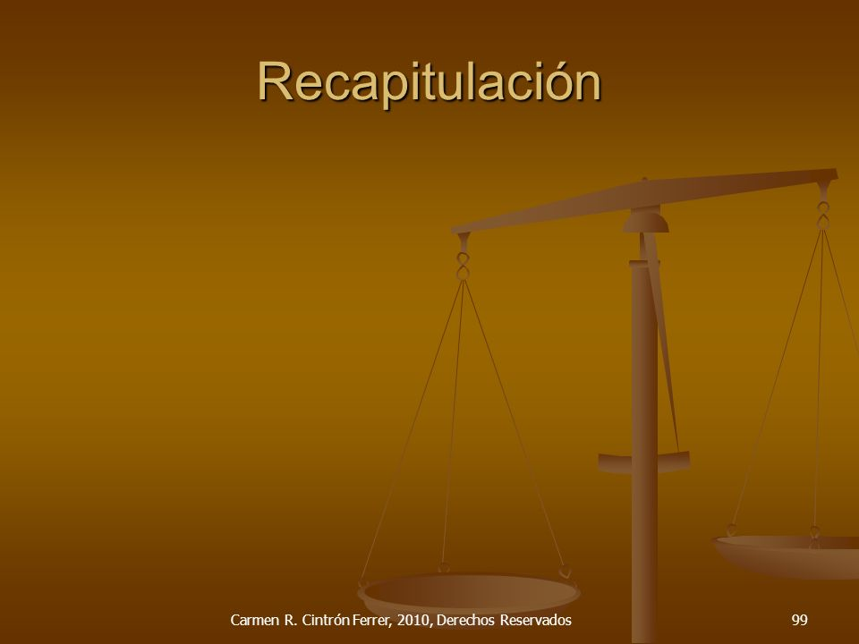 Recapitulación Carmen R. Cintrón Ferrer, 2010, Derechos Reservados99