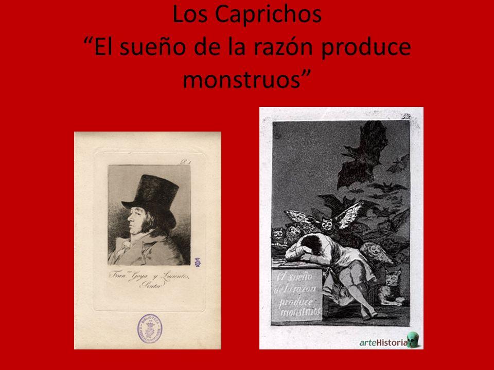 Los Caprichos El sueño de la razón produce monstruos
