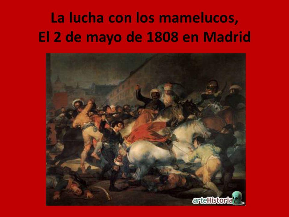 La lucha con los mamelucos, El 2 de mayo de 1808 en Madrid