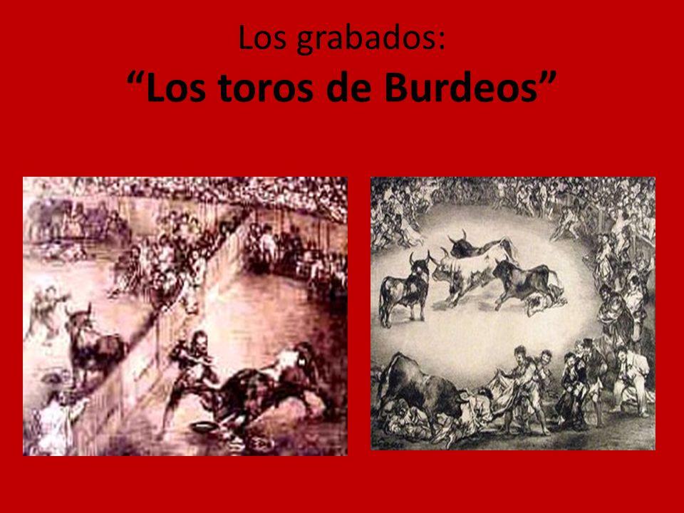 Los grabados: Los toros de Burdeos