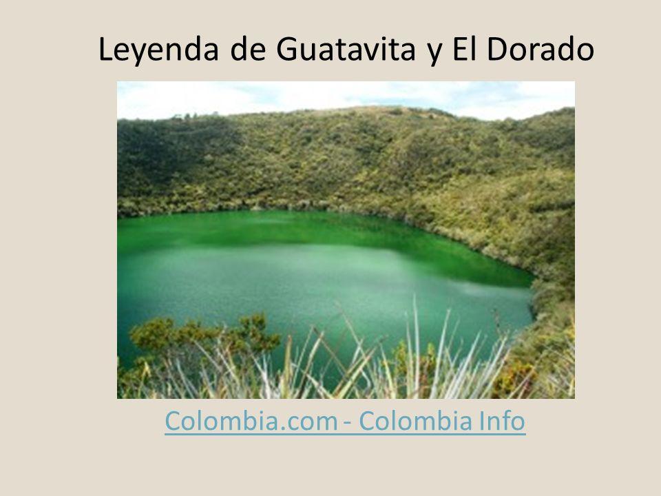 Leyenda de Guatavita y El Dorado Colombia.com - Colombia Info
