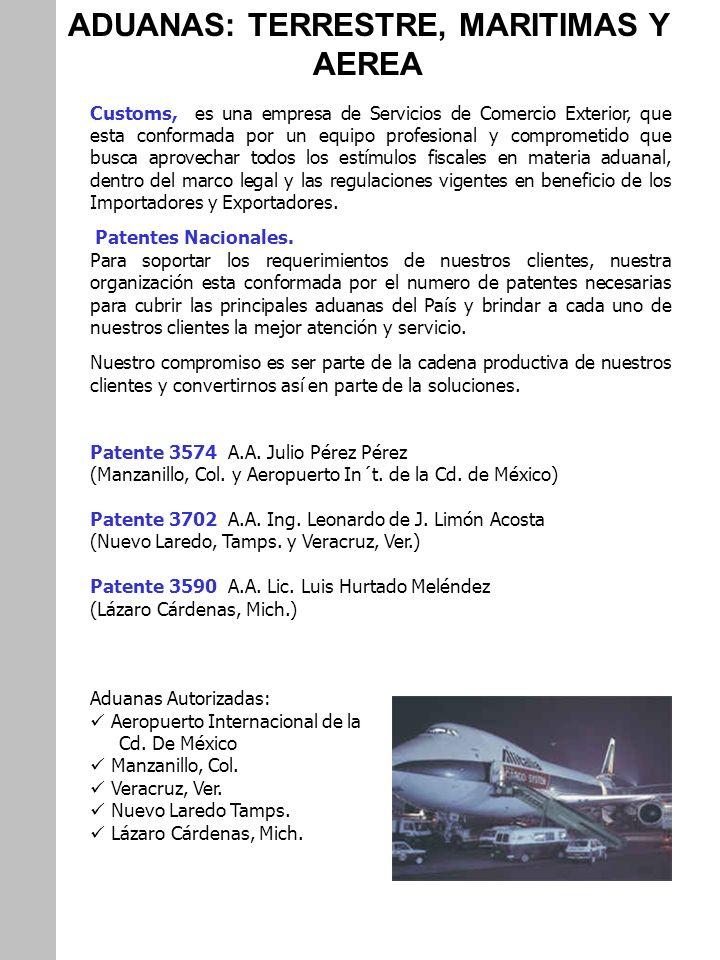 ADUANAS TERRESTRE Nuevo Laredo Calzada Revolución No 1130 Col.