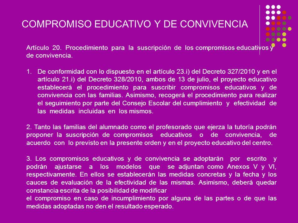 COMPROMISO EDUCATIVO Y DE CONVIVENCIA Artículo 20.