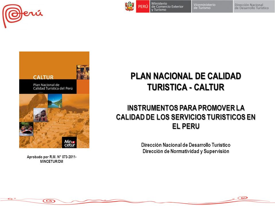 En el Día Mundial de la Normalización del año 2011, el Comité Técnico de Normalización en Turismo fue reconocido por INDECOPI por su excelente desempeño.