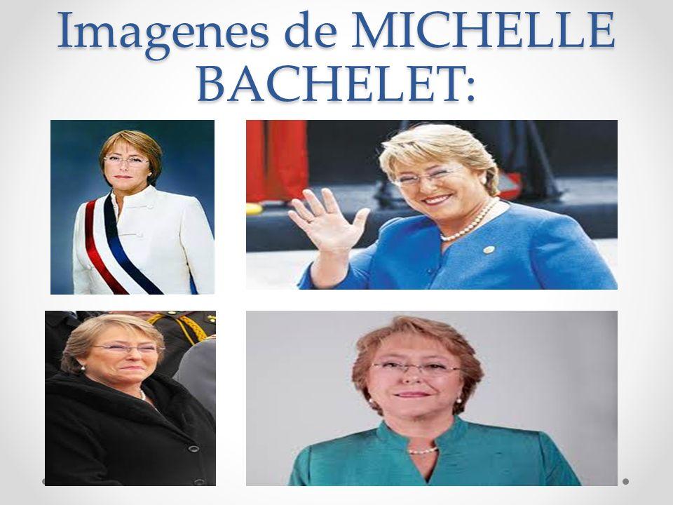 Nombre de Presidente/a de Chile : VERONICA MICHELLE BACHELET JERIA