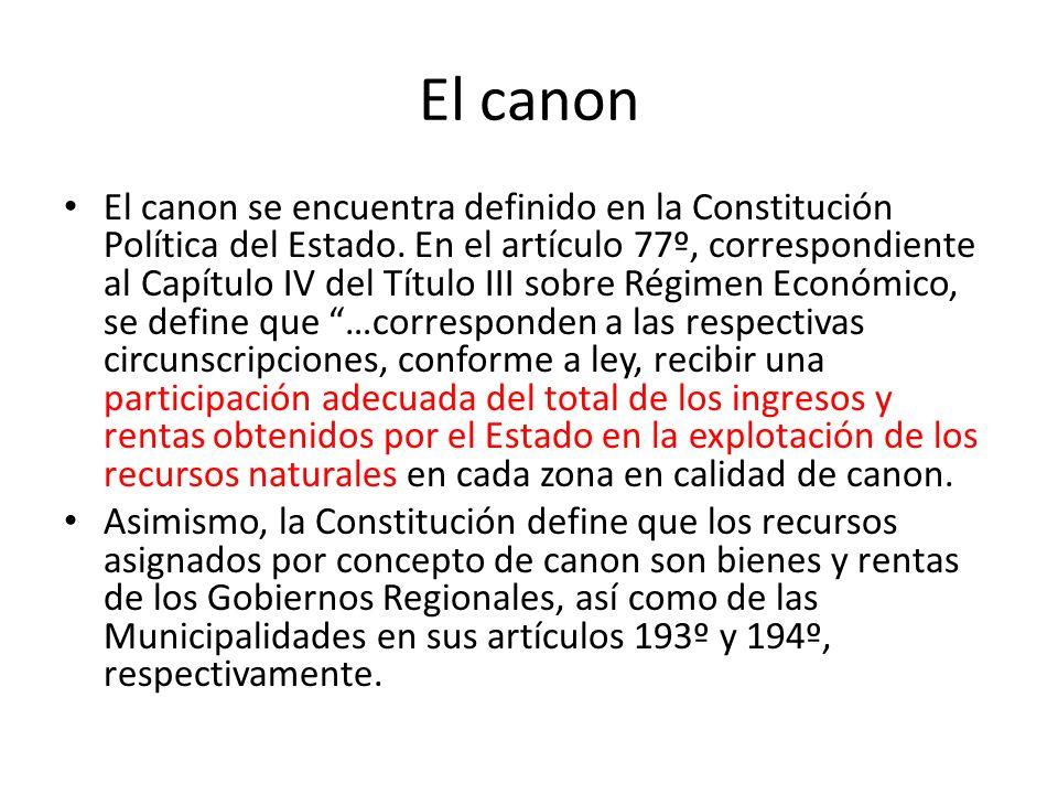 El canon El canon se encuentra definido en la Constitución Política del Estado.