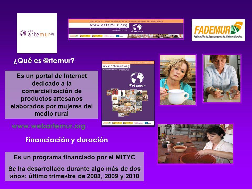 ¿Qué es @rtemur? Es un portal de Internet dedicado a la comercialización de productos artesanos elaborados por mujeres del medio rural Es un programa