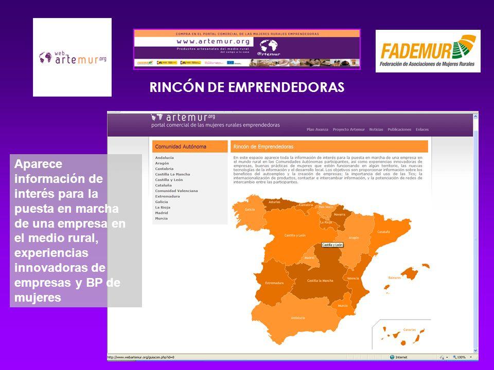 RINCÓN DE EMPRENDEDORAS Aparece información de interés para la puesta en marcha de una empresa en el medio rural, experiencias innovadoras de empresas