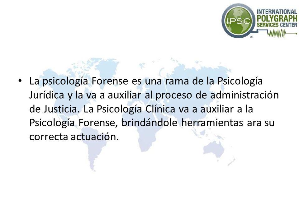 La psicología Forense es una rama de la Psicología Jurídica y la va a auxiliar al proceso de administración de Justicia. La Psicología Clínica va a au