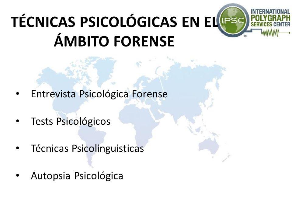 ENTREVISTA PSICOLÓGICA FORENSE Instrumento de toma de decisiones y elemento regulador de datos obtenidos a través de cuestionarios y tests.