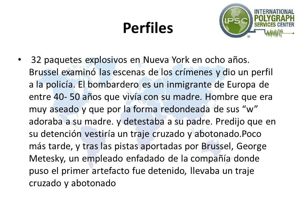 Perfiles 32 paquetes explosivos en Nueva York en ocho años. Brussel examinó las escenas de los crímenes y dio un perfil a la policía. El bombardero es