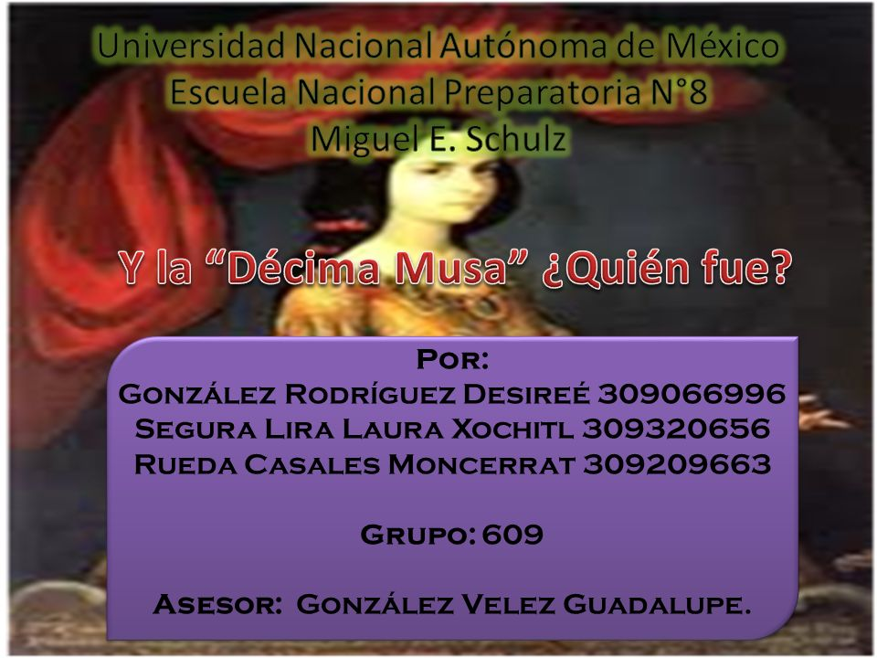 Por: González Rodríguez Desireé 309066996 Segura Lira Laura Xochitl 309320656 Rueda Casales Moncerrat 309209663 Grupo: 609 Asesor: González Velez Guadalupe.