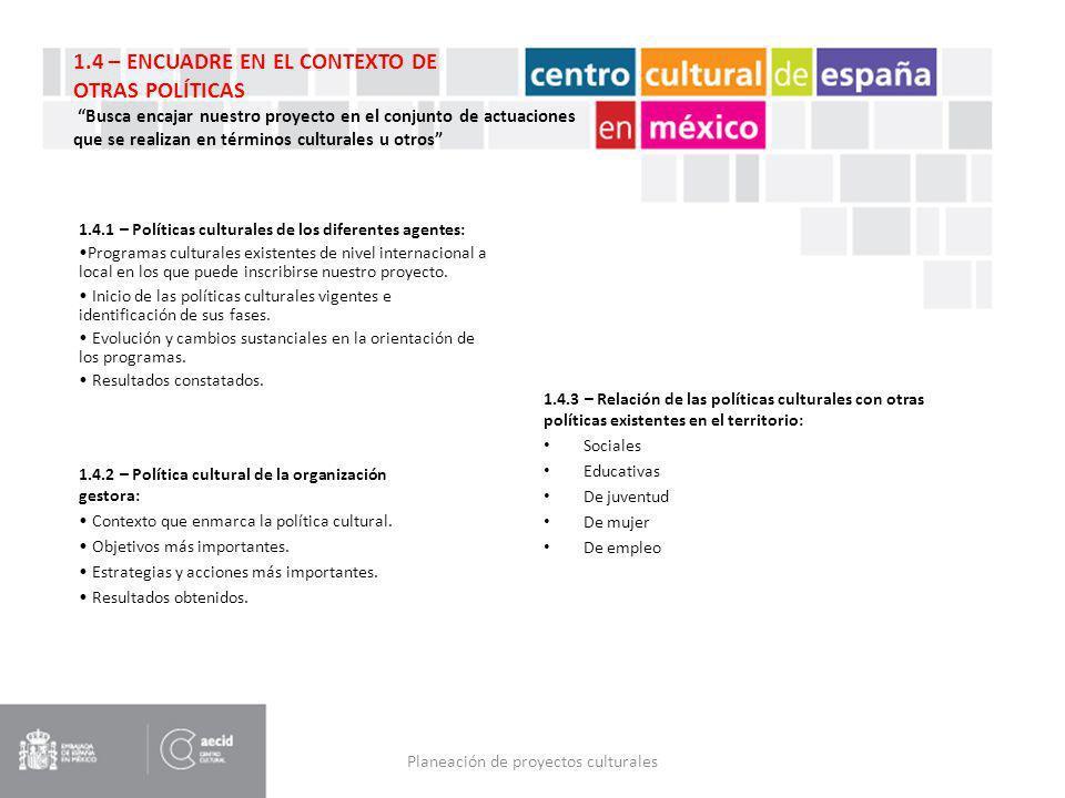 Planeación de proyectos culturales 1.4.1 – Políticas culturales de los diferentes agentes: Programas culturales existentes de nivel internacional a lo