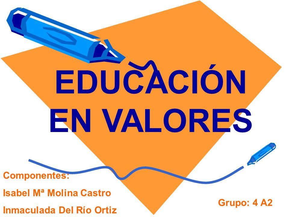 DEFINICIÓN La educación en valores es aquella que, principalmente, se centra en la transmisión y promoción de aquellos valores que facilitan la convivencia entre las personas y que se sustentan en el respeto a los derechos humanos.