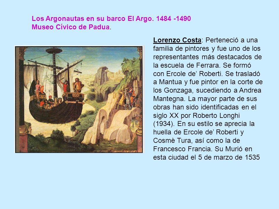 Los Argonautas en su barco El Argo.1484 -1490 Museo Cívico de Padua.