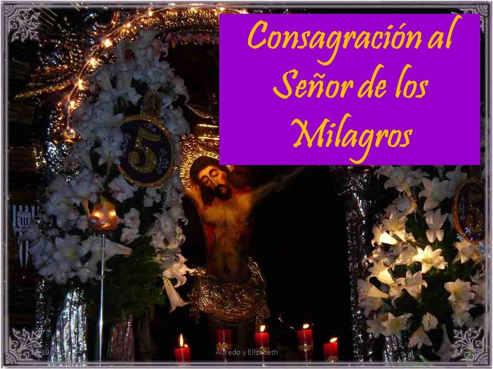 Consagración al Señor de los Milagros 11/10/201219Alfredo y Elizabeth