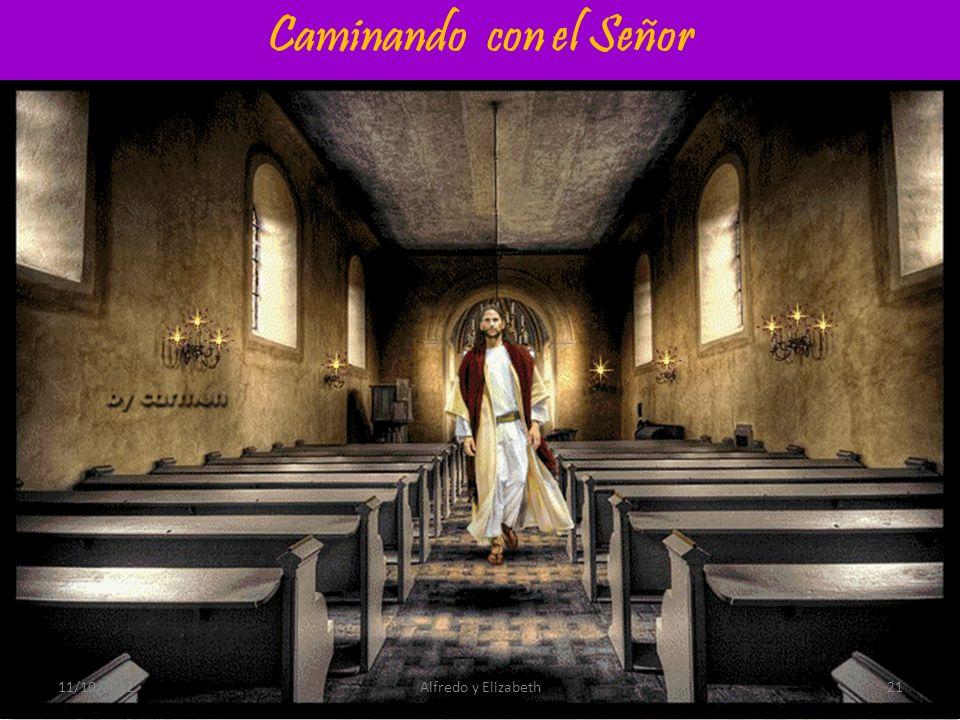 Caminando con el Señor 11/10/201221Alfredo y Elizabeth