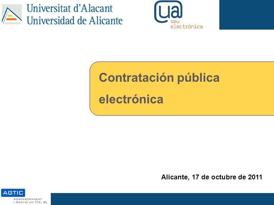 Contratación pública electrónica Alicante, 17 de octubre de 2011