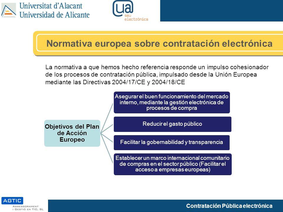 Contratación Pública electrónica La normativa a que hemos hecho referencia responde un impulso cohesionador de los procesos de contratación pública, i
