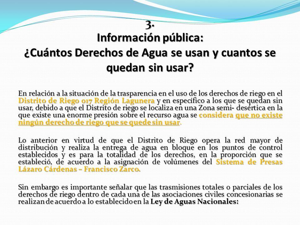 3. Información pública: ¿Cuántos Derechos de Agua se usan y cuantos se quedan sin usar? En relación a la situación de la trasparencia en el uso de los