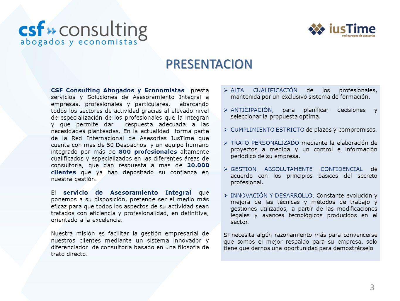 3 PRESENTACION ALTA CUALIFICACIÓN de los profesionales, mantenida por un exclusivo sistema de formación.