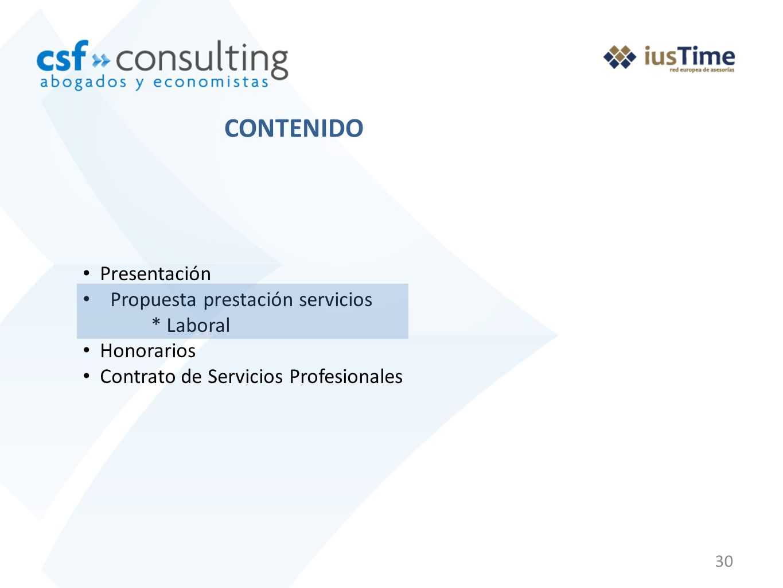 30 Presentación Propuesta prestación servicios * Laboral Honorarios Contrato de Servicios Profesionales CONTENIDO