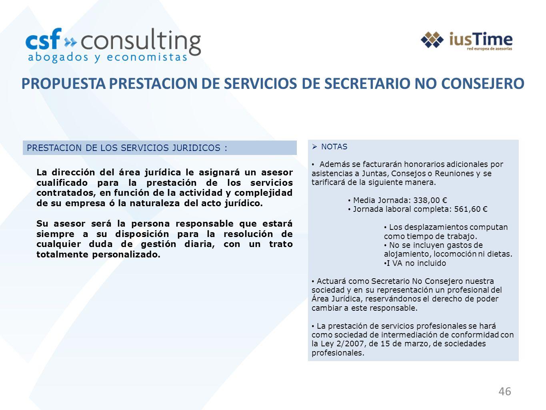 46 PRESTACION DE LOS SERVICIOS JURIDICOS : La dirección del área jurídica le asignará un asesor cualificado para la prestación de los servicios contra