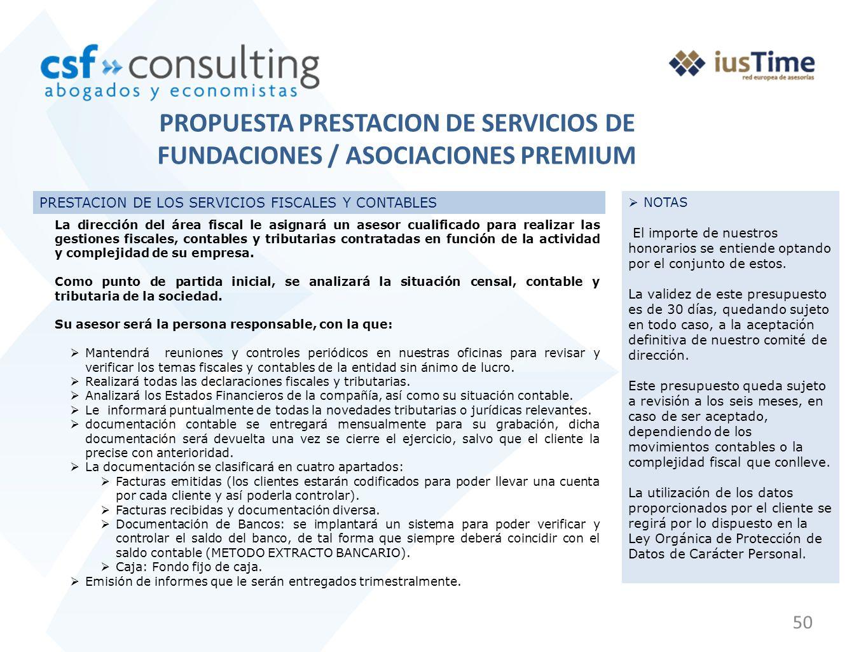 50 PRESTACION DE LOS SERVICIOS FISCALES Y CONTABLES La dirección del área fiscal le asignará un asesor cualificado para realizar las gestiones fiscale