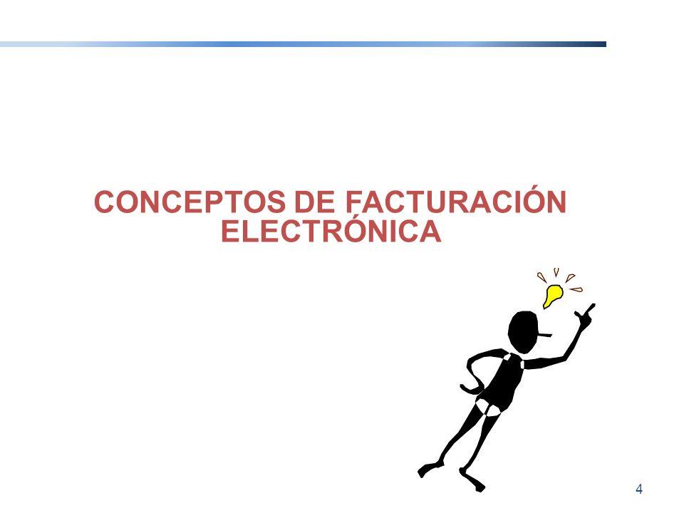CONCEPTOS DE FACTURACIÓN ELECTRÓNICA 4