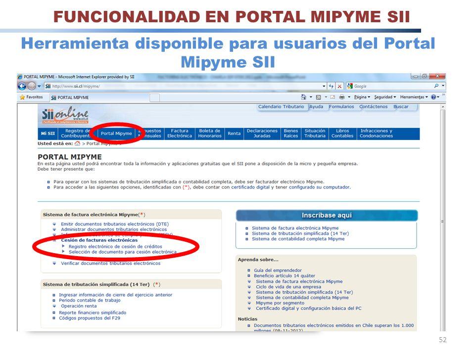 52 Herramienta disponible para usuarios del Portal Mipyme SII FUNCIONALIDAD EN PORTAL MIPYME SII
