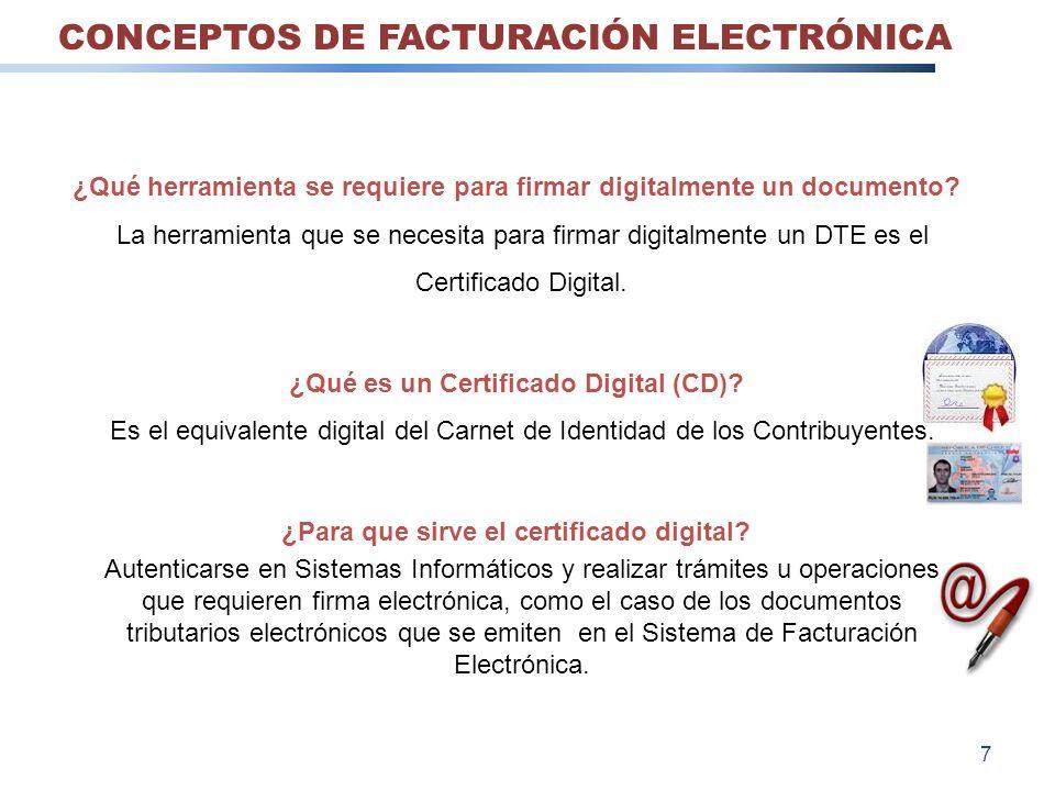 ¿Qué herramienta se requiere para firmar digitalmente un documento? La herramienta que se necesita para firmar digitalmente un DTE es el Certificado D