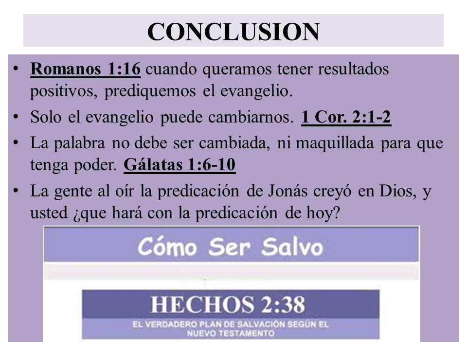 CONCLUSION Romanos 1:16 cuando queramos tener resultados positivos, prediquemos el evangelio. Solo el evangelio puede cambiarnos. 1 Cor. 2:1-2 La pala