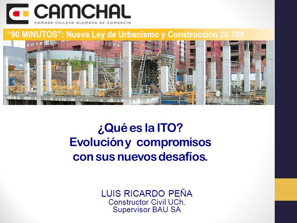 Las modificaciones a la LGUC se refieren exclusivamente a la intervención de la ITO en el control y seguimiento técnico de los programas de aseguramiento de la calidad.